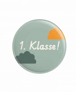 Button Kind Einschulung 1. Klasse, life is delicious